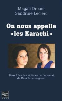 On nous appelle les Karachi : deux filles des victimes de l'attentat de Karachi témoignent