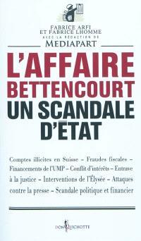 L'affaire Bettencourt : un scandale d'Etat