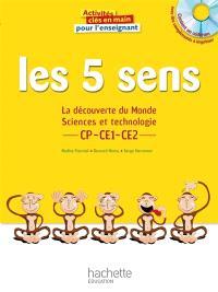 Les 5 sens : la découverte du monde, sciences et technologie, CP, CE1, CE2 : pour l'enseignant