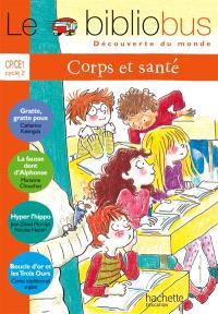 Le bibliobus CP-CE1, cycle 2 : corps et santé