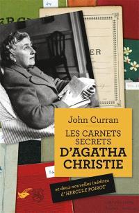 Les carnets secrets d'Agatha Christie : cinquante ans de mystères en cours d'élaboration