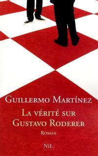 La vérité sur Gustavo Roderer