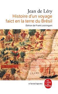 Histoire d'un voyage faict en la terre du Brésil (1578) : 2e édition, 1580