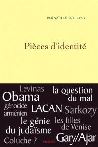 Questions de principe. Volume 11, Pièces d'identité : textes et interventions, 2004-2009