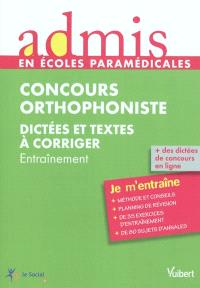 Concours orthophoniste : dictées et textes à corriger : entraînement