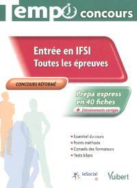 Entrée en IFSI : toutes les épreuves