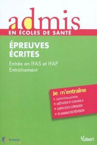 Epreuves écrites, entrée IFAS-IFAP : entraînement