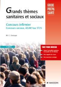 Grands thèmes sanitaires et sociaux : concours infirmier, concours sociaux AS-AP, bac ST2S