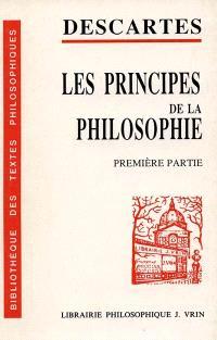 Les principes de la philosophie : première partie et lettre préface