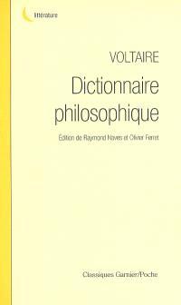 Dictionnaire philosophique : la raison par l'alphabet