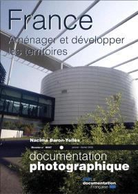 Documentation photographique (La). n° 8067, France : aménager et développer les territoires