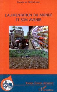 L'alimentation du monde et son avenir