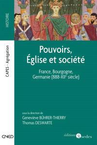 Pouvoirs, Église et société : dans les royaumes de France, de Bourgogne et de Germanie de 888 aux premières années du XIIe siècle : Capes, Agrégation