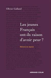 Les jeunes Français ont-ils raison d'avoir peur ? : éléments de réponse
