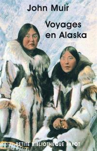 Voyages en Alaska