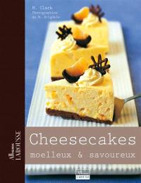 Cheesecakes moelleux & savoureux