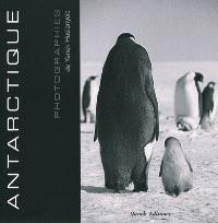 Antarctique : photographies