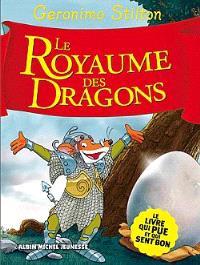 Le royaume de la fantaisie. Volume 4, Le royaume des dragons