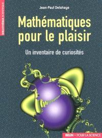 Mathématiques pour le plaisir : un inventaire de curiosités