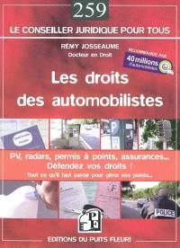 Les droits des automobilistes : PV, radars, permis à points, assurances... défendez vos droits ! : guide juridique et pratique
