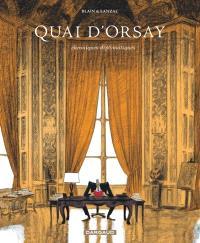 Quai d'Orsay : chroniques diplomatiques. Volume 1