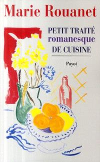 Petit traité romanesque de cuisine