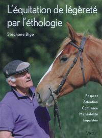 L'équitation de légèreté par l'éthologie : respect, attention, confiance, malléabilité, impulsion