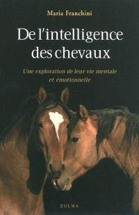 De l'intelligence des chevaux : une exploration de leur vie mentale et émotionnelle