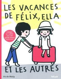 Les vacances de Félix, Ella et les autres; Le cahier des stickers