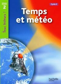 Temps et météo, cycle 2 : niveau de lecture 2
