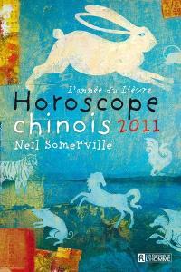 Horoscope chinois 2011  : l' année du lièvre