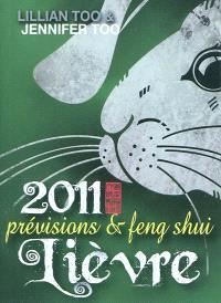 Lièvre 2011 : prévisions & feng shui