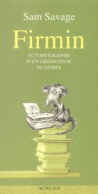 Firmin : autobiographie d'un grignoteur de livres
