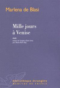Mille jours à Venise : récit