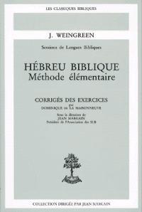 Hébreu biblique : méthode élémentaire : corrigés des exercices