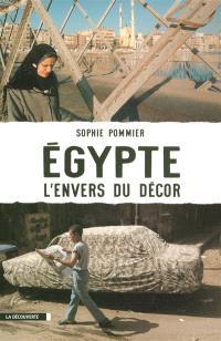 Egypte, l'envers du décor