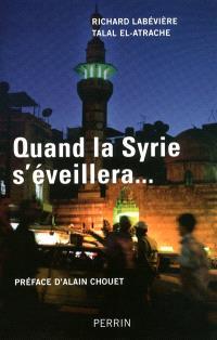 Quand la Syrie s'éveillera...