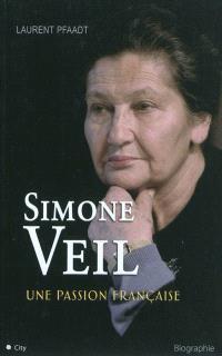 Simone Veil, une passion française