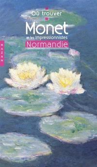 Monet et les impressionnistes en Normandie
