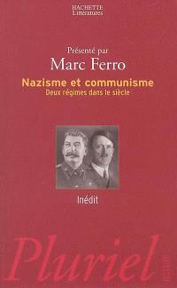 Nazisme et communisme : deux régimes dans le siècle