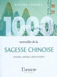 1.000 merveilles de la sagesse chinoise