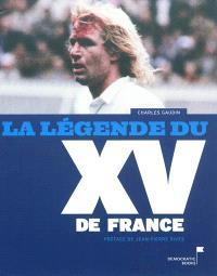 La légende du XV de France