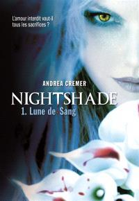 Nightshade. Volume 1, Lune de sang