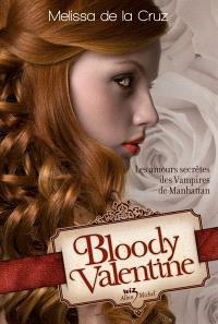 Bloody Valentine : les amours secrètes des vampires de Manhattan