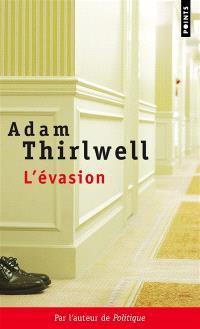 L'évasion : roman en cinq parties