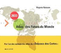 2033 atlas des futurs du monde
