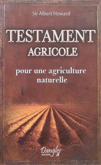 Testament agricole : pour une agriculture naturelle