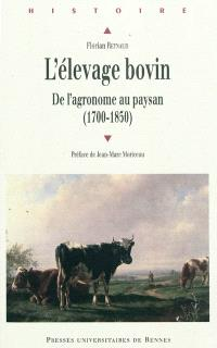 L'élevage bovin : de l'agronome au paysan (1700-1850)