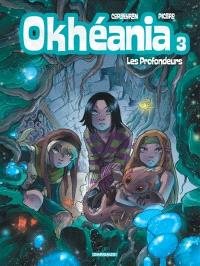 Okhéania. Volume 3, Les profondeurs