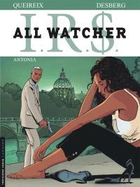 IRS : all watcher. Volume 1, Antonia